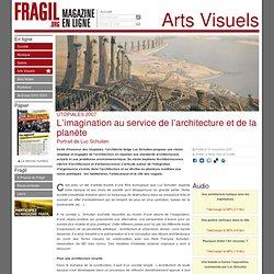 L'imagination au service de l'architecture et de la planète