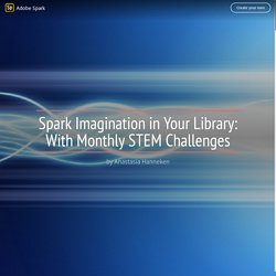 Spark Imagination in Your Library: With Monthly STEM Challenges