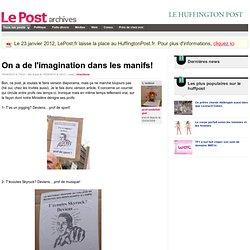 On a de l'imagination dans les manifs! - prof-ondefatigue sur LePost.fr (14:11)