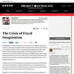 The Crisis of Fiscal Imagination - Dani Rodrik