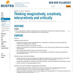 Thinking imaginatively, creatively, interpretively and critically