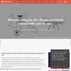 Amazon imagine des drones assistants commandés par la voix - Tech