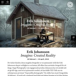 Imagine: Created Reality - Fotografiska
