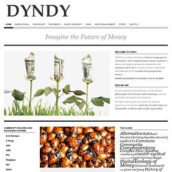 Imagine the Future of Money : DYNDY