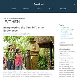 Imagineering the Omni-Channel User Experience at Disney