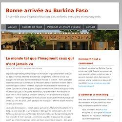 Le monde tel que l'imaginent ceux qui n'ont jamais vu « Du Café de l'Ouest à Ouagadougou