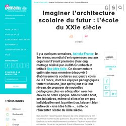 Imaginer l'architecture scolaire du futur : l'école du XXIe siècle