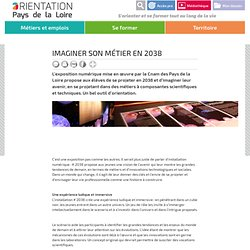 Imaginer son métier en 2038 - Orientation Pays de la Loire