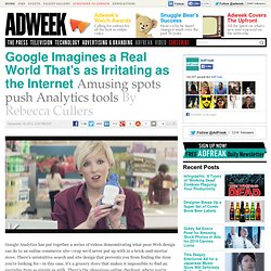 Google Imagines a Real World That's as Irritating as the Internet
