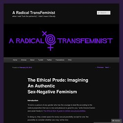 The Ethical Prude: Imagining An Authentic Sex-Negative Feminism