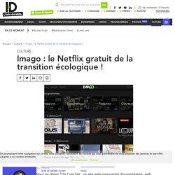 ImagoTV, le netflix gratuit du documentaire engagé et solidaire