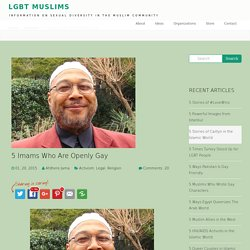 5 Imams Who Are Openly Gay - LGBT Muslims