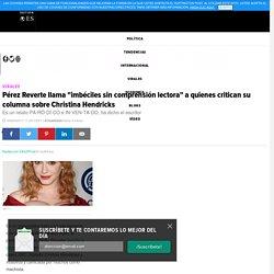"""Pérez Reverte llama """"imbéciles sin comprensión lectora"""" a quienes critican su columna sobre Christina Hendricks"""