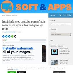 ImgMark: web gratuita para añadir marcas de agua a tus imágenes y fotos