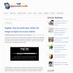 ImgOps: Tous les outils pour utiliser les images en ligne en un seul endroit
