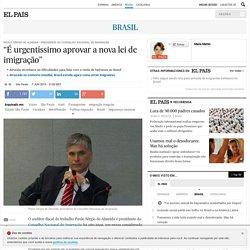"""Imigração no Brasil: """"É urgentíssimo aprovar a nova lei de imigração"""""""