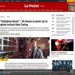"""""""Imitation Game"""" : 10 choses à savoir sur le génie torturé Alan Turing"""