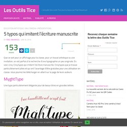 5 typos qui imitent l'écriture manuscrite – Les Outils Tice