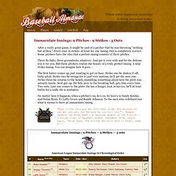 9 Pitches - 9 Strikes - 3 Outs / Immaculate Innings by Baseball Almanac