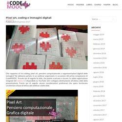 Pixel art, coding e immagini digitali – CodeMOOC
