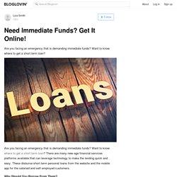 Need Immediate Funds? Get It Online!
