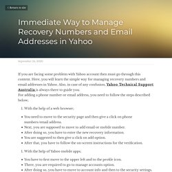 Immediate Way to Manage Recovery Numbers and Email Addresses in Yahoo
