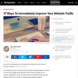 17 Ways To Immediately Improve Your Website Traffic