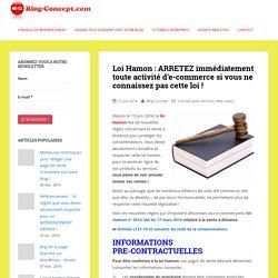 Loi Hamon : ARRETEZ immédiatement toute activité d'e-commerce si vous ne connaissez pas cette loi ! -