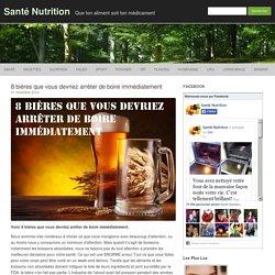 8 bières que vous devriez arrêter de boire immédiatement