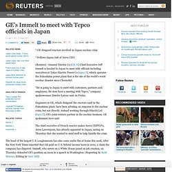 GE's Immelt to meet with Tepco officials in Japan