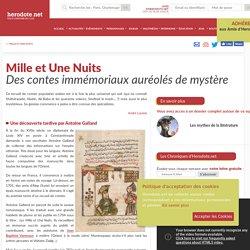 Mille et Une Nuits - Des contes immémoriaux auréolés de mystère