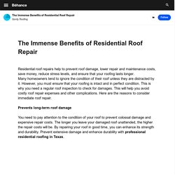 The Immense Benefits of Residential Roof Repair on Behance