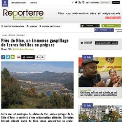 Près de Nice, un immense gaspillage de terres fertiles se prépare