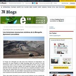 Les immenses ressources minières de la Mongolie âprement convoitées