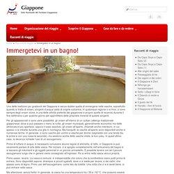 Immergetevi in un bagno! - JNTO Ente Nazionale del Turismo Giapponese