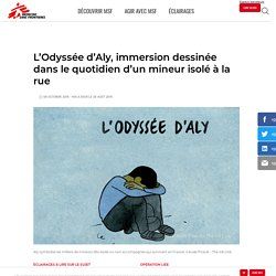 L'Odyssée d'Aly, immersion dessinée dans le quotidien d'un mineur isolé à la rue