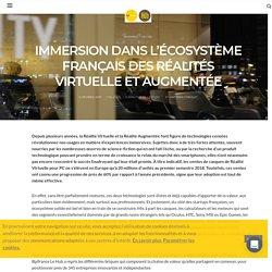 Immersion dans l'écosystème français des réalités virtuelle et augmentée - Bpifrance Le Hub