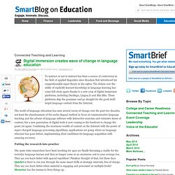 Digital immersion creates wave of change in language education SmartBlogs