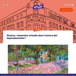 Giverny : immersion virtuelle dans l'univers des impressionnistes !
