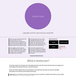 Immersion: a people-centric view of your email life