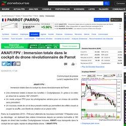 ANAFI FPV : Immersion totale dans le cockpit du drone r volutionnaire de Parrot