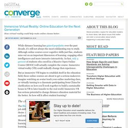Immersive Virtual Reality: Online Education for the Next Generation
