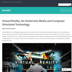 Virtual Reality: An Immersive Media and Computer Simulated Technology – SureVin