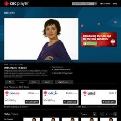 Immersive Theatre - Spark - CBC Player
