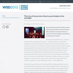 This rise of immersive theatre puts design in the spotlight « World Stage Design 2013 World Stage Design 2013