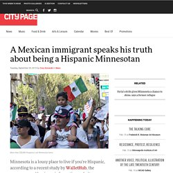 A Mexican immigrant speaks his truth about being a Hispanic Minnesotan