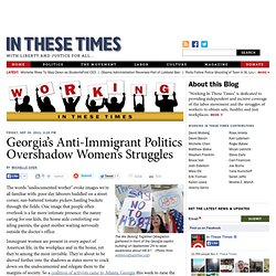 Georgia's Anti-Immigrant Politics Overshadow Women's Struggles - Working In These Times