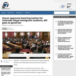 House approves lowering tuition for Colorado illegal immigrant students, bill goes to governor