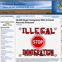 68,000 Illegal Immigrants With Criminal Records Released